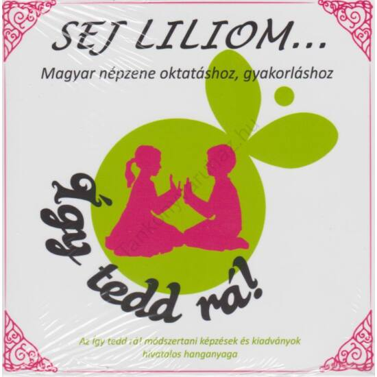 Sej Liliom - Zenei CD