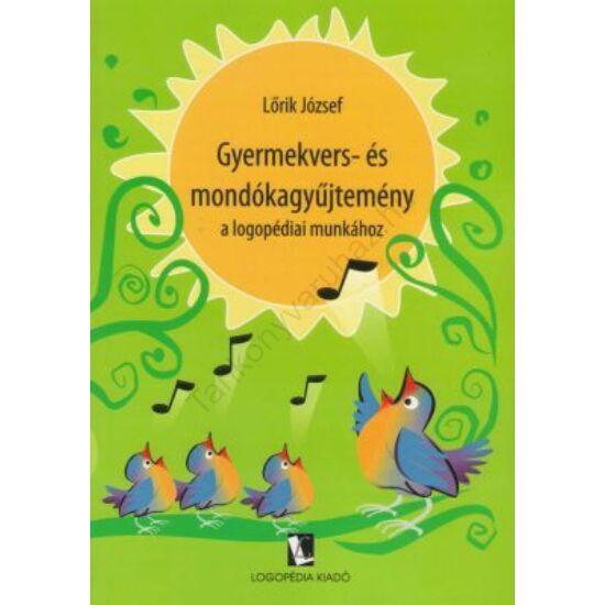 Gyermekvers- és mondókagyűjtemény a logopédiai munkához