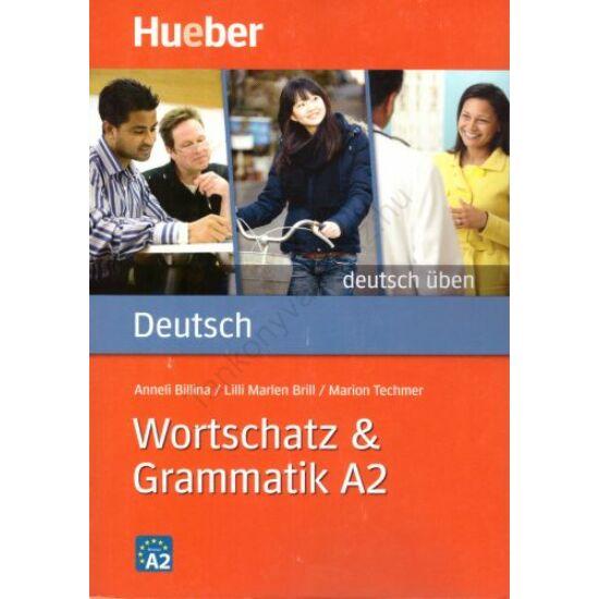 Deutsch Üben - Wortschatz & Grammatik A2