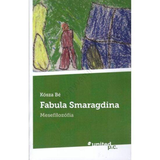 Fabula Smaragdina - Mesefilozófia