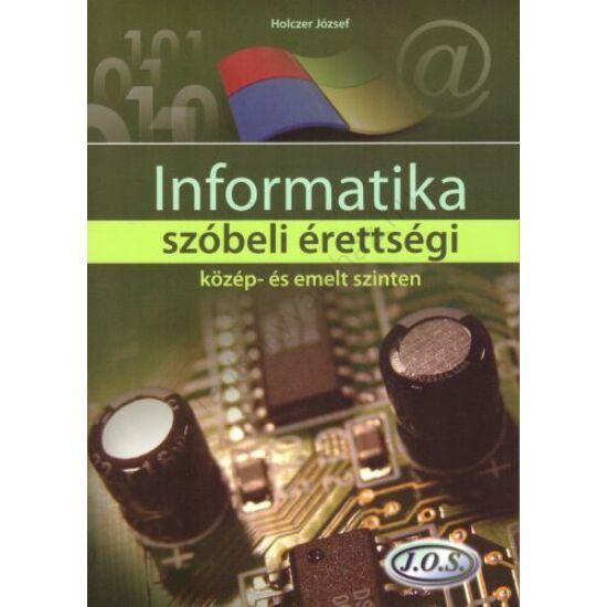 Informatika szóbeli érettségi közép- és emelt szinten (JO-0193)