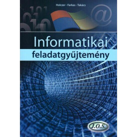 Informatikai feladatgyűjtemény  (JO-0163)