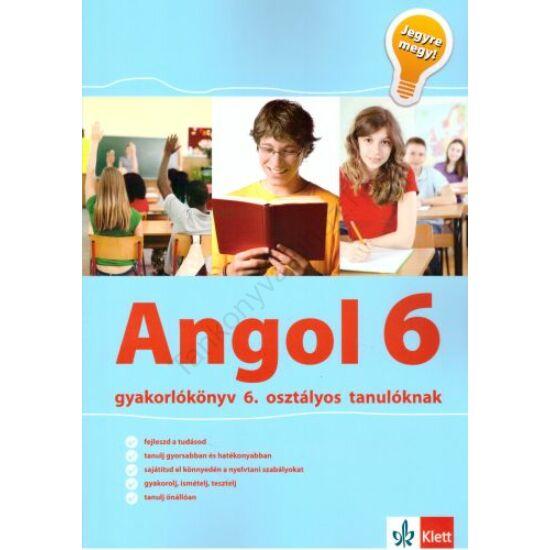 Jegyre megy! - Angol gyakorlókönyv 6. osztályos tanulóknak