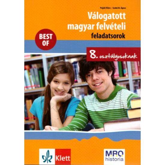 Válogatott magyar felvételi feladatoksorok 8. osztályosoknak
