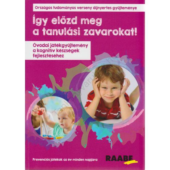 Így előzd meg a tanulási zavarokat! – Óvodai játékgyűjtemény a kognitív készségek fejlesztéséhez
