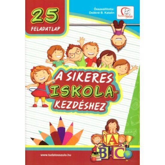 25 feladatlap a sikeres iskolakezdéshez