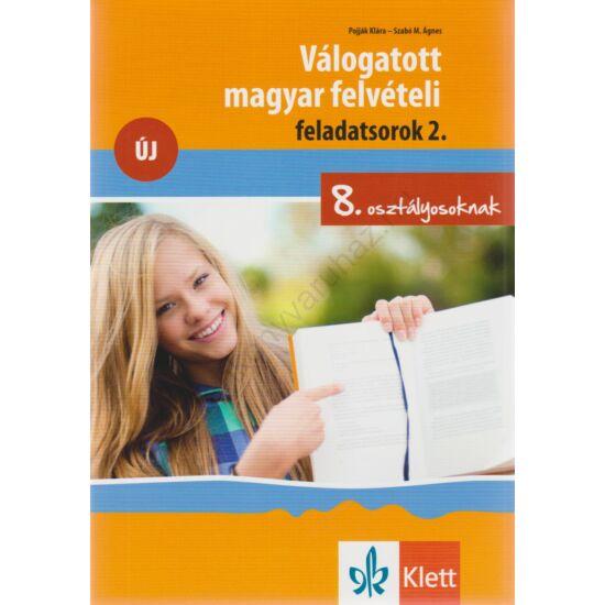 Válogatott magyar felvételi feladatoksorok 2. 8. osztályosoknak