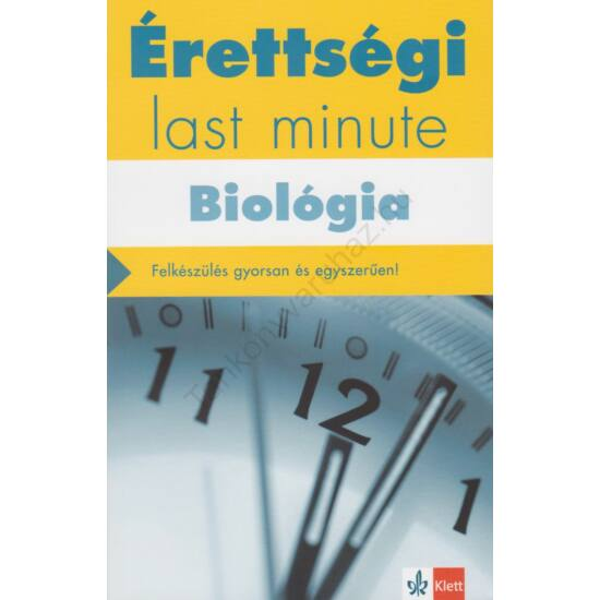 Érettségi – Last minute – Biológia