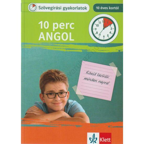 10 perc Angol – Szövegírási gyakorlatok 10 éves kortól