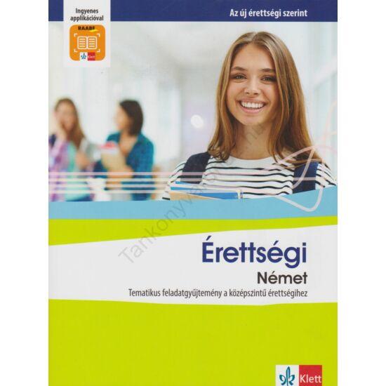 Érettségi Német – Tematikus feladatgyűjtemény a középszintű érettségihez