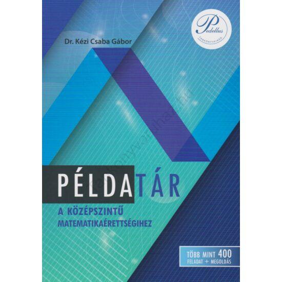 Példatár a középszintű matematikaérettségihez (PD-500)