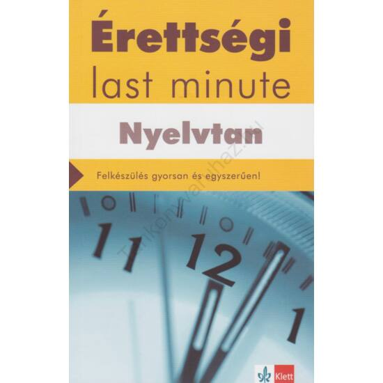 Érettségi – Last minute – Nyelvtan