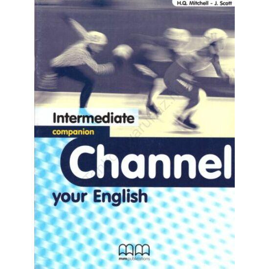 Channel your English Intermediate companion