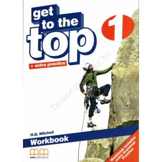 Get to the Top + extra practice 1 Workbook
