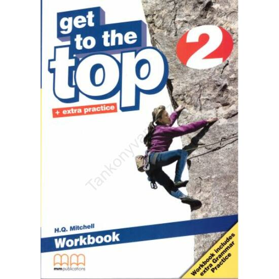 Get to the Top + extra practice 2 Workbook
