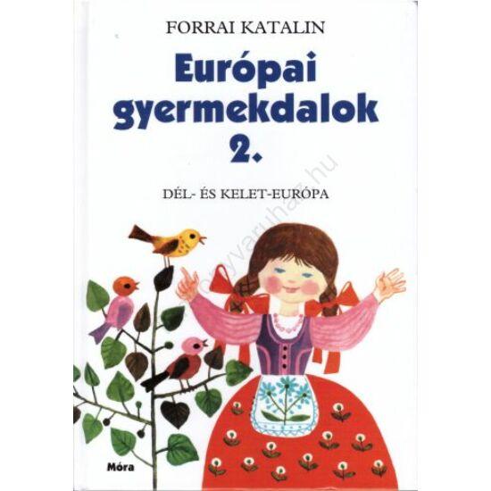 Európai gyermekdalok 2.