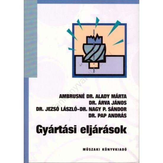 Gyártási eljárások (MK-59219)