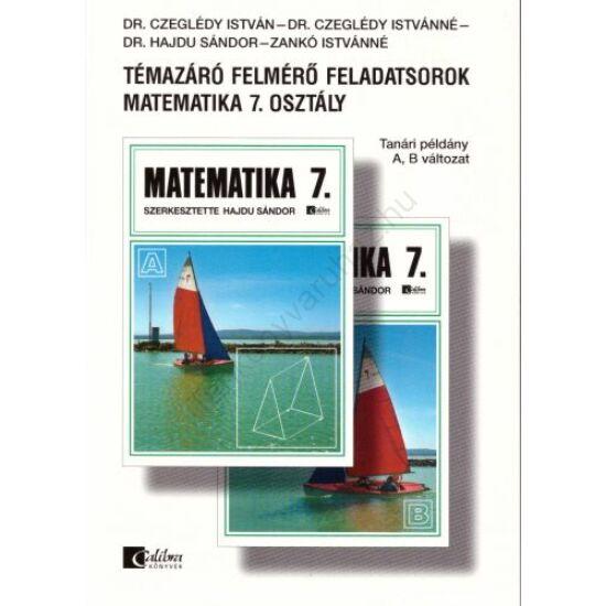 Témazáró felmérő feladatsorok Matematika 7. osztály  (CA-0714)
