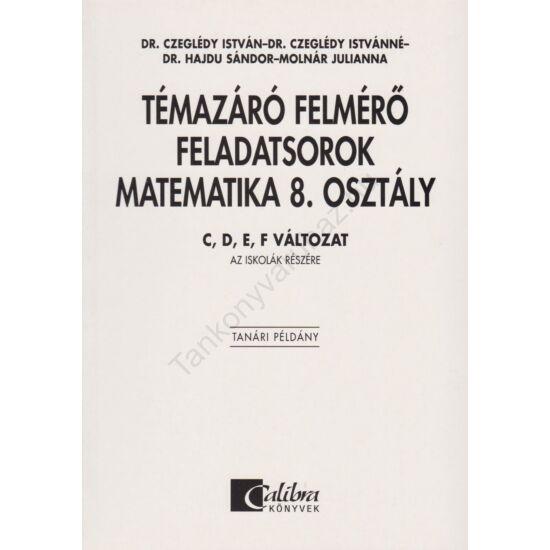 Témazáró felmérő feladatsorok Matematika 8. osztály  (CA-0827U)