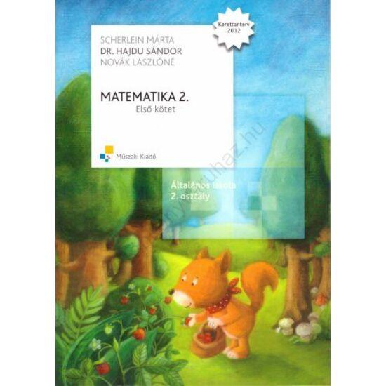 Matematika 2. -Első kötet (MK-4302-2-K)