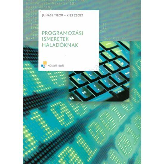 Programozási ismeretek haladóknak (MK-4578-1)
