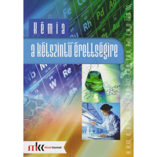 Kémia a kétszintű érettségire (MK-1081)
