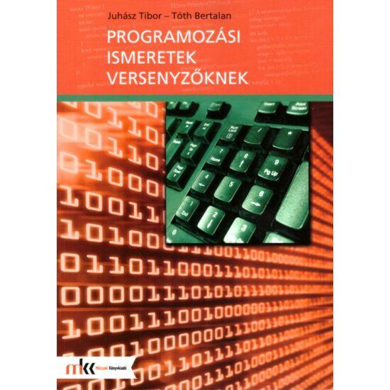 Programozási ismeretek versenyzőknek (MK-3013)