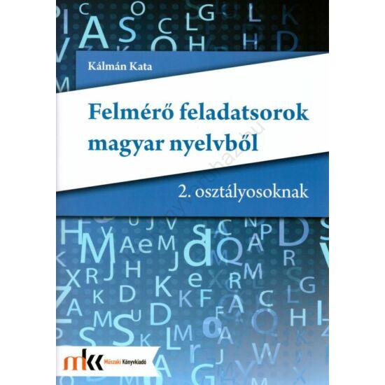 Felmérő feladatsorok magyar nyelvből 2. osztály  (MK-2412)