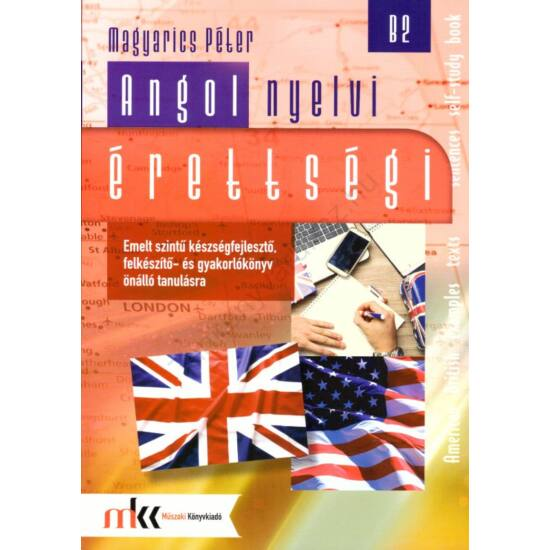 Angol nyelvi érettségi emelt szint B2  (MK-1104)