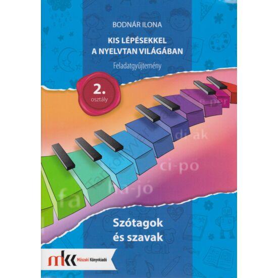 Kis lépésekkel a nyelvtan világában feladatgyűjtemény 2. osztály (MK-2433)