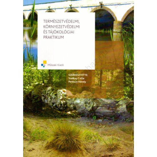 Természetvédelmi, környezetvédelmi és tájökológiai praktikum (MK-6095-1)