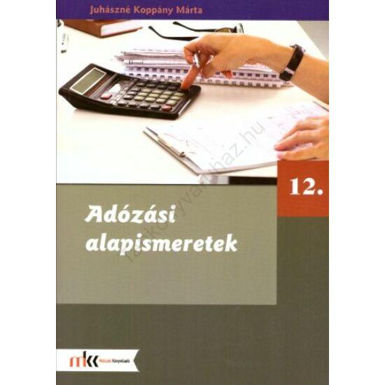 Adózási alapismeretek 12. (MK-6228)