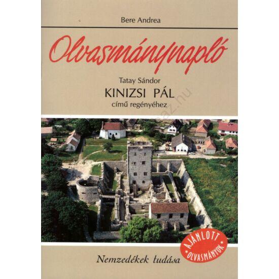 Olvasmánynapló: Tatay Sándor: Kinizsi Pál című regényéhez (NT-80327)