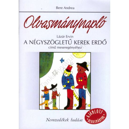 Olvasmánynapló: Lázár Ervin: A Négyszögletű Kerek Erdő című regényéhez