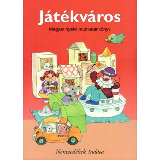 Játékváros - Magyar nyelvi munkatankönyv (NT-98581/MT)