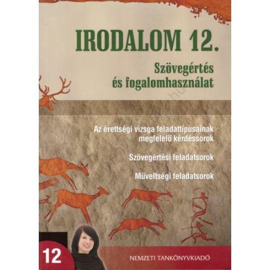Irodalom 12.- Szövegértés és fogalomhasználat (NT-81509)