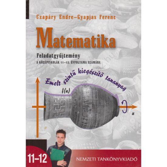 Matematika feladatgyűjtemény 11-12.  (NT-14311/FGY/1)