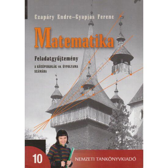 Matematika feladatgyűjtemény 10.  (NT-14224/FGY/1)