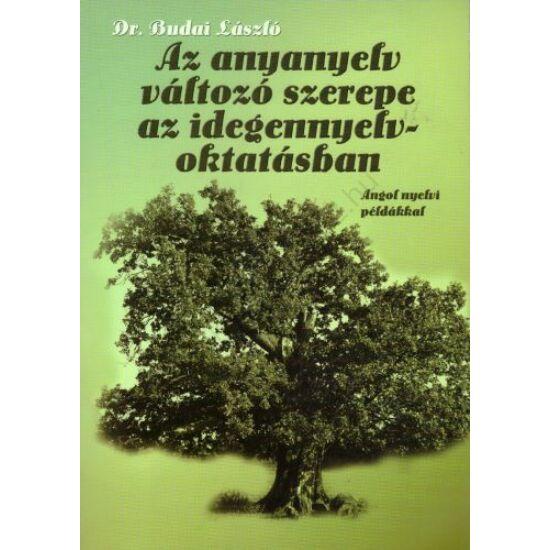 Az anyanyelv változó szerepe az idegennyelvoktatásban (NT-41297)