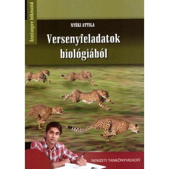Versenyfeladatok biológiából (NT-81559)