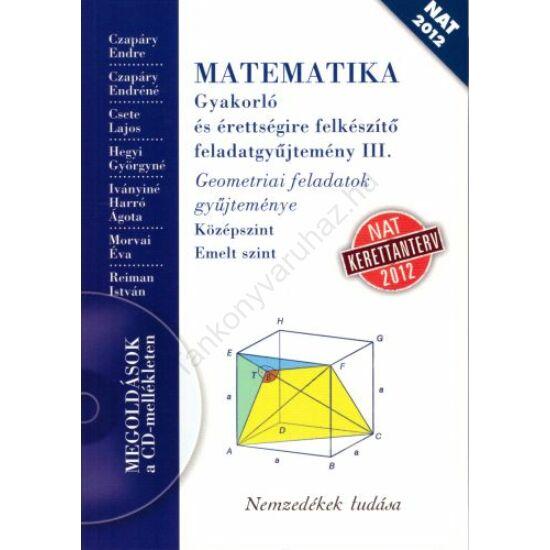 MATEMATIKA Gyakorló és érettségire felkészítő feladatgyűjtemény III. (NT-16127/NAT)