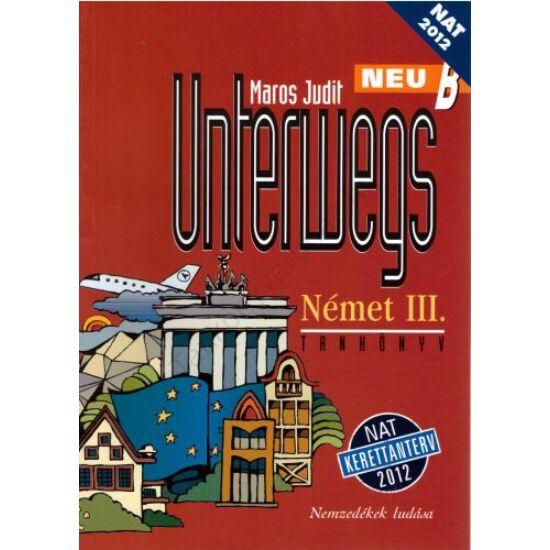 Unterwegs Neu B Tankönyv (NT-56442/NAT)