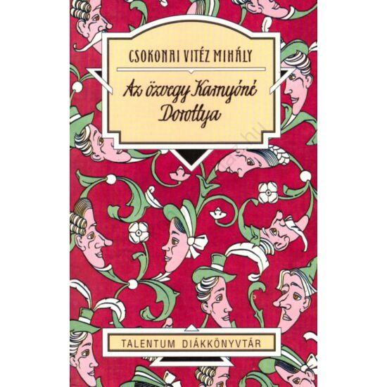 Csokonai: Az özvegy Karnyóné - Dorottya