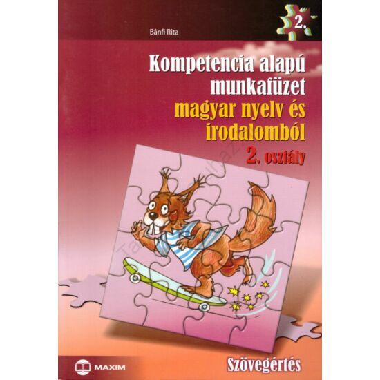 Kompetencia alapú munkafüzet magyar nyelv és irodalomból  2.(MX-255)