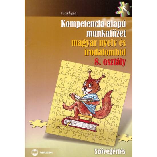 Kompetencia alapú munkafüzet magyar nyelv és irodalomból 8. (MX-258)