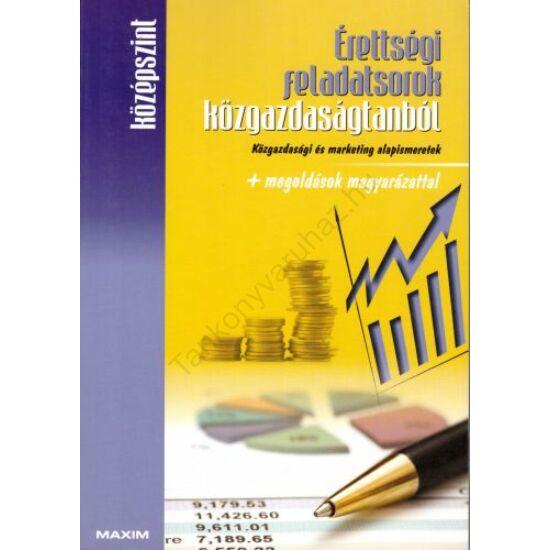 Érettségi feladatsorok közgazdaságtanból-középszint – írásbeli (MX-246)