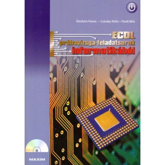 ECDL próbavizsga-feladatsorok informatikából (MX-247)