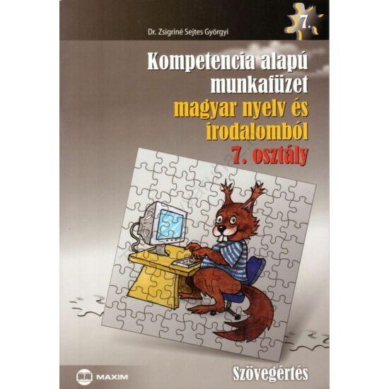 Kompetencia alapú munkafüzet magyar nyelv és irodalomból 7. (MX-316)