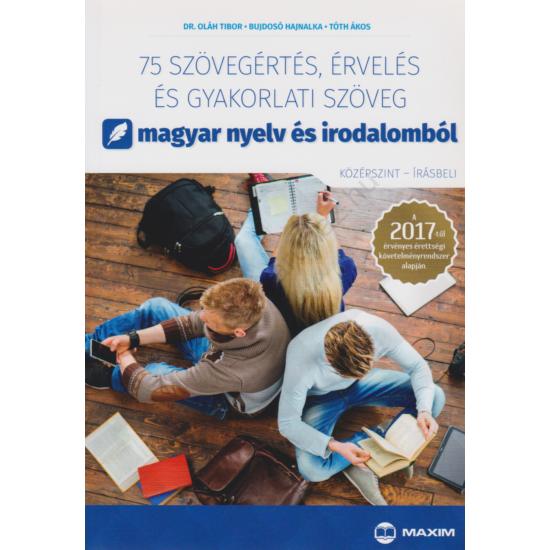 75 szövegértés, érvelés és gyakorlati szöveg magyar nyelv és irodalomból
