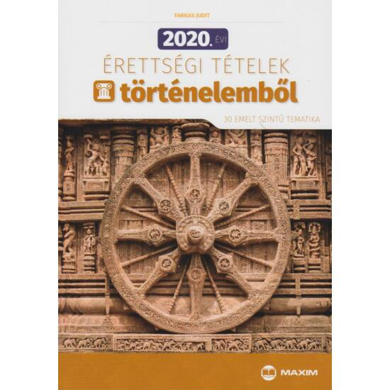 2020. Érettségi tételek történelemből (MX-1262)